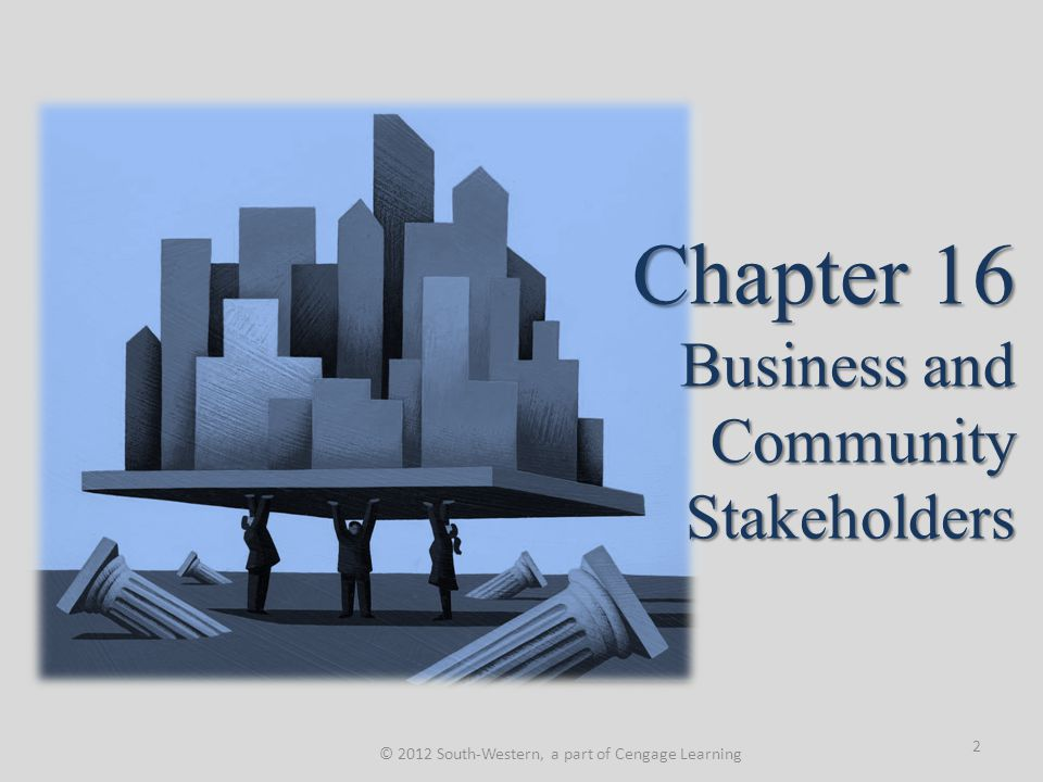 Chapter 16 Business and Community Stakeholders