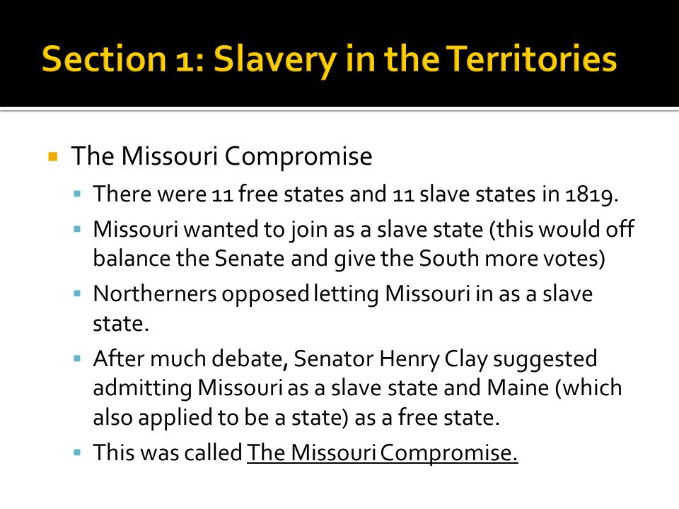 Section 1: Slavery in the Territories