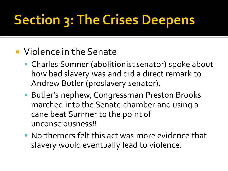 Section 3: The Crises Deepens