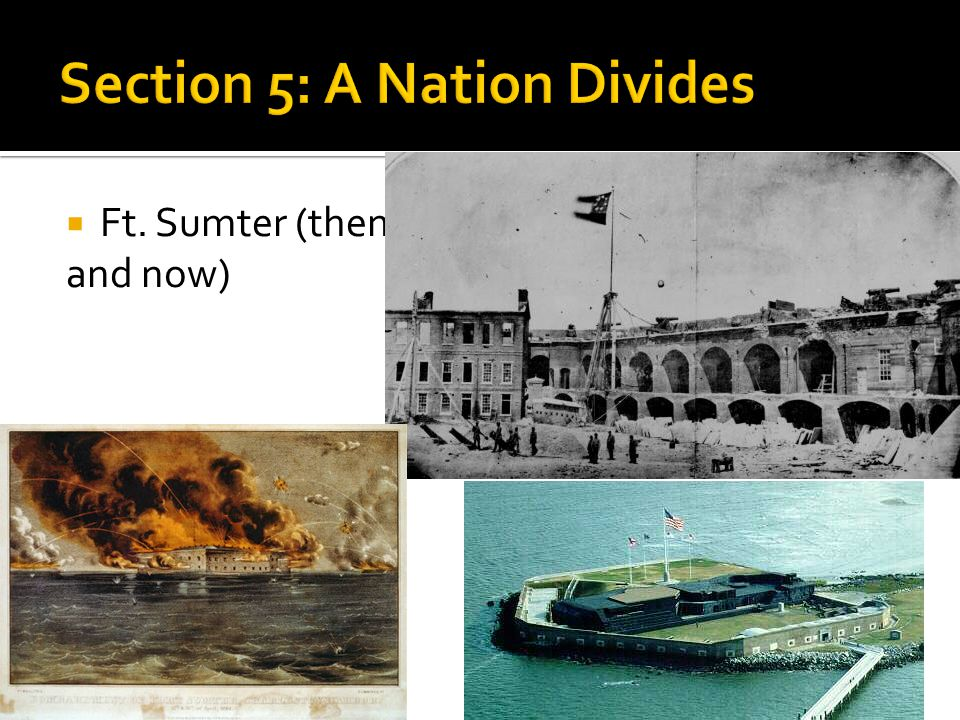 Section 5: A Nation Divides