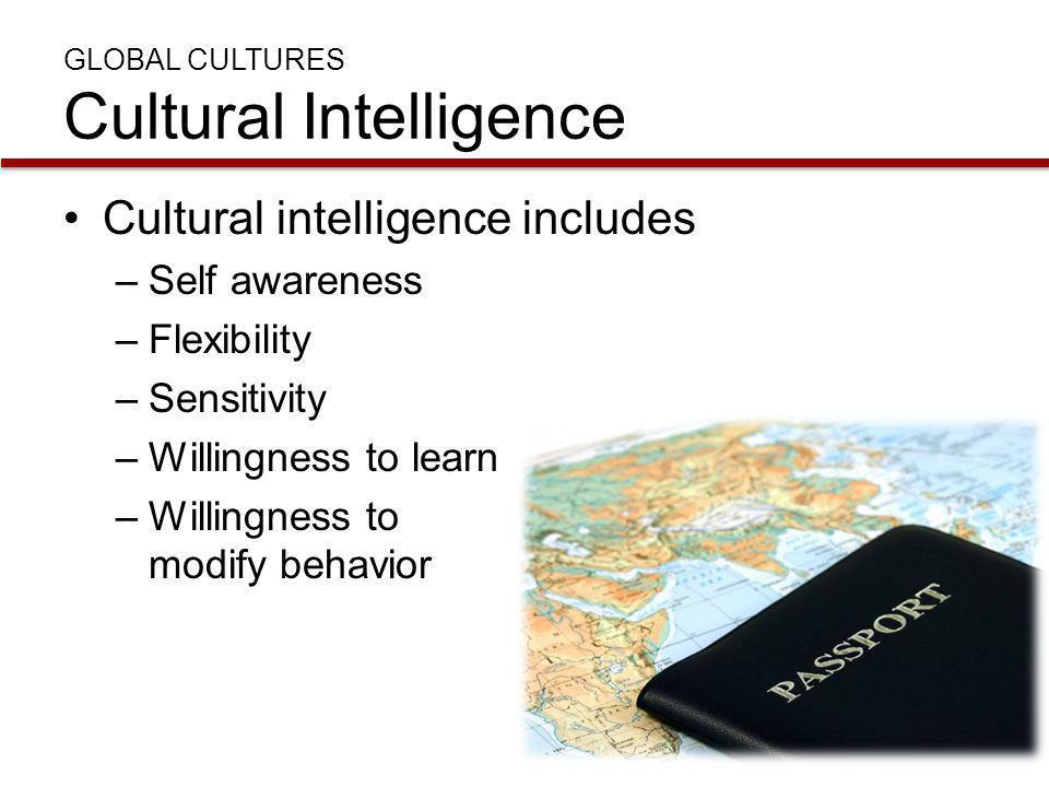 GLOBAL CULTURES Cultural Intelligence