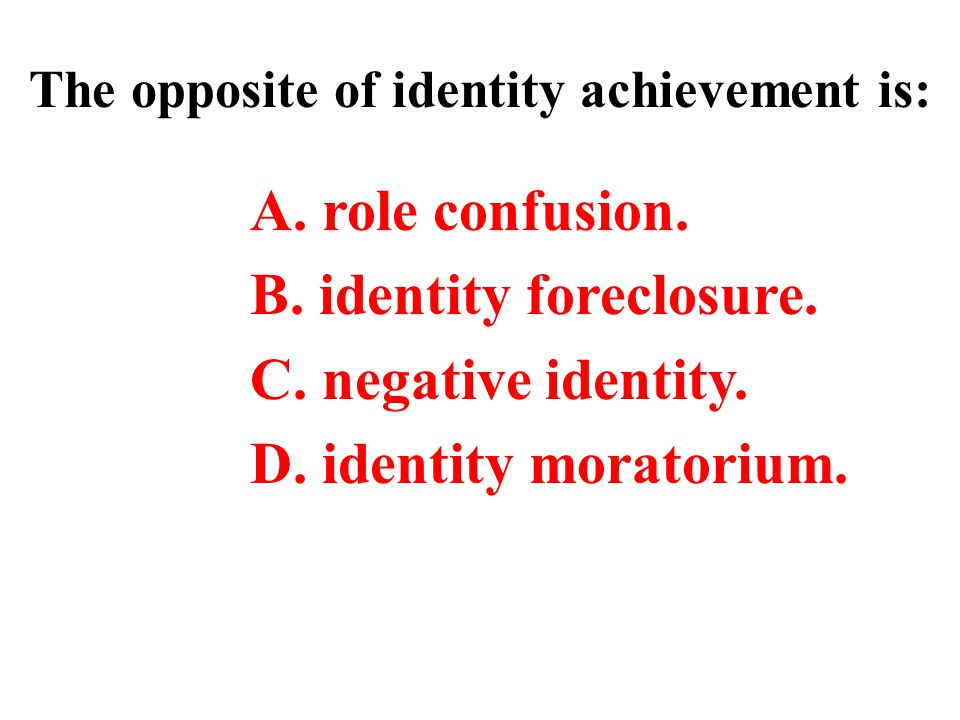 The opposite of identity achievement is:
