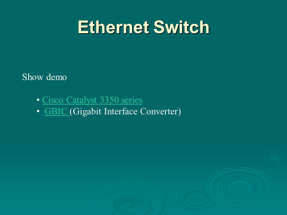 Ethernet Switch Show demo Cisco Catalyst 3350 series