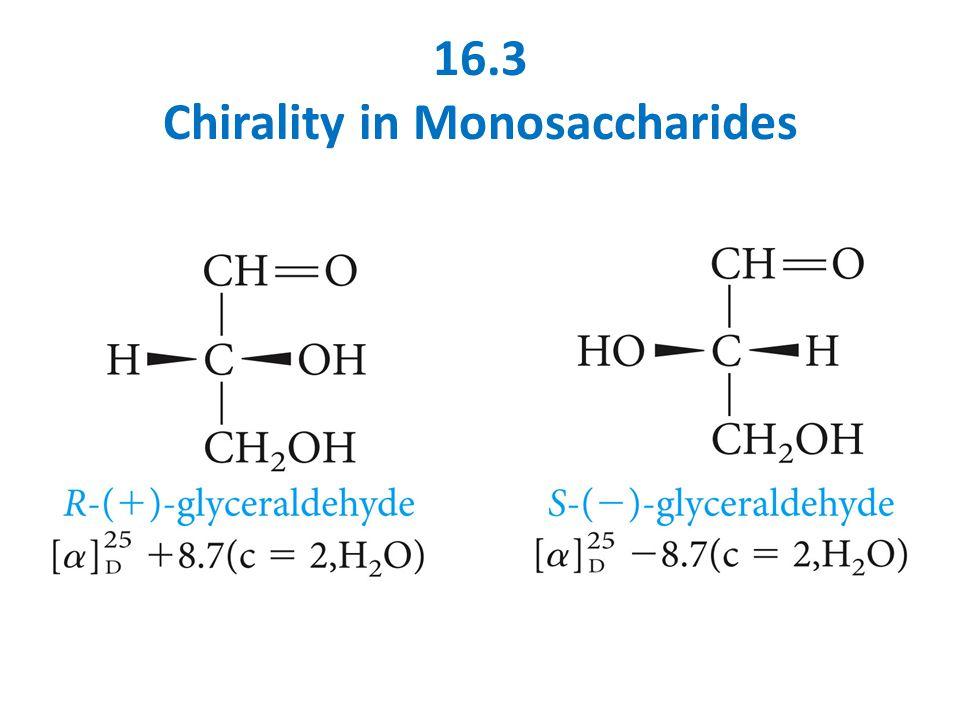 16.3 Chirality in Monosaccharides