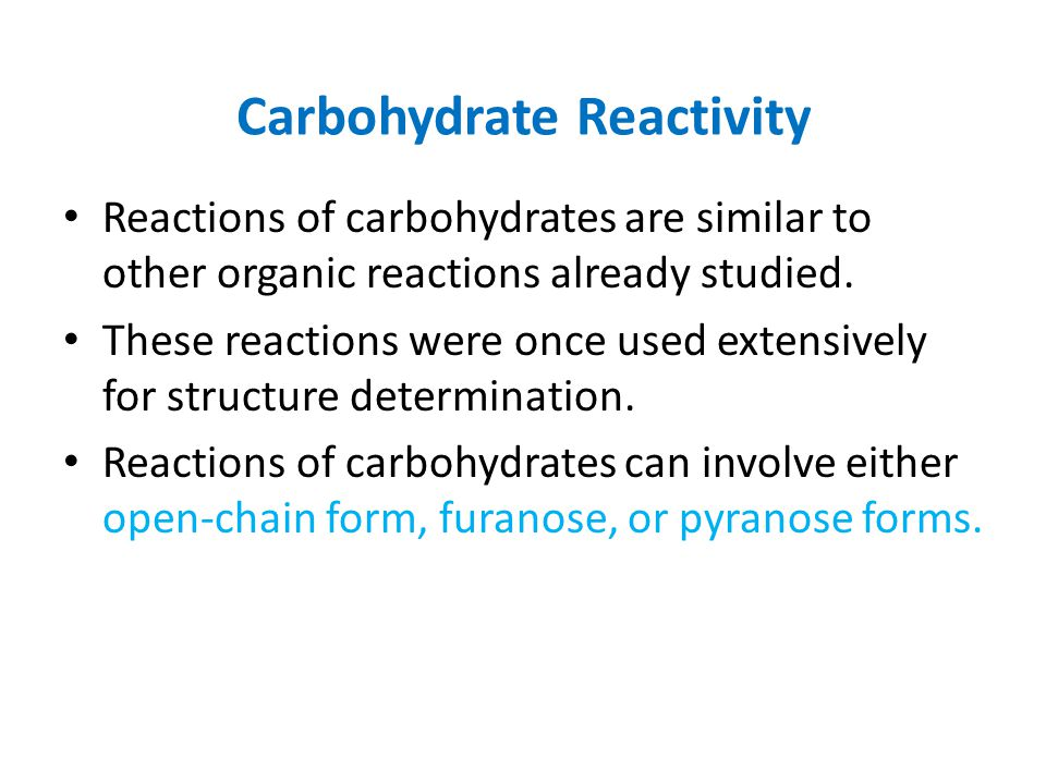 Carbohydrate Reactivity
