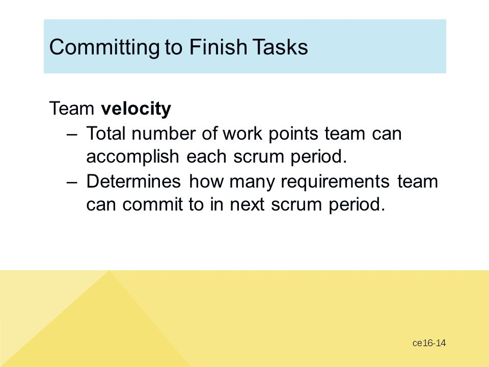 Committing to Finish Tasks
