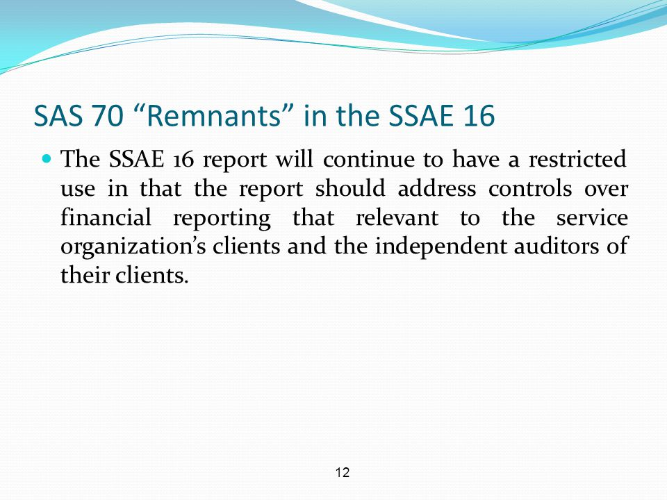 SAS 70 Remnants in the SSAE 16