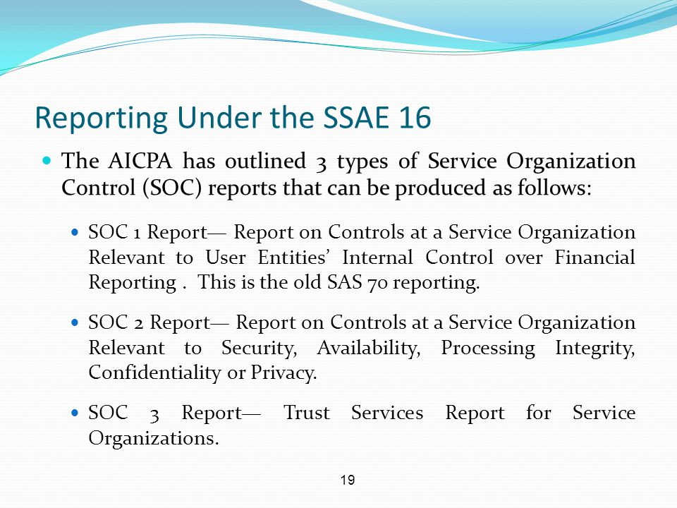 Reporting Under the SSAE 16