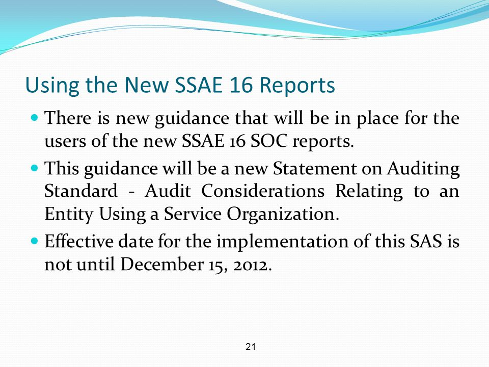 Using the New SSAE 16 Reports