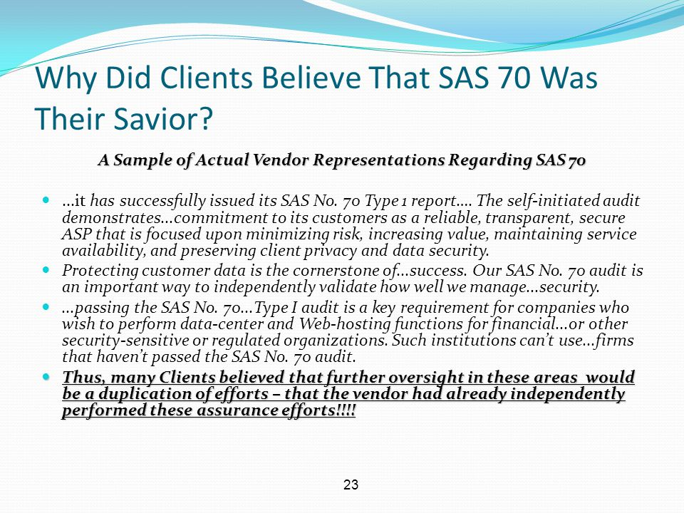 Why Did Clients Believe That SAS 70 Was Their Savior