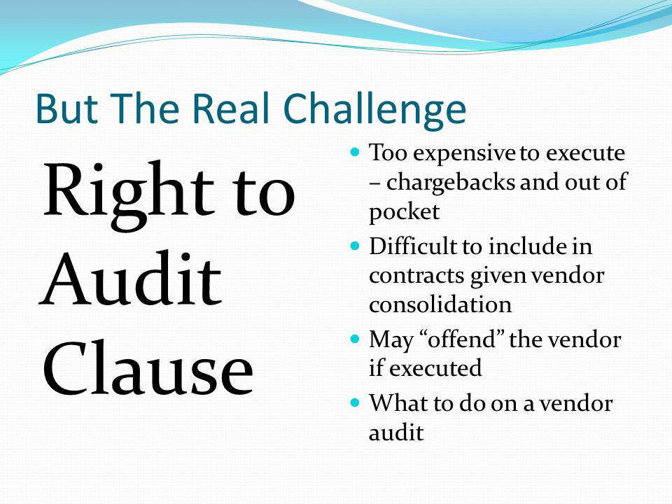 Right to Audit Clause But The Real Challenge