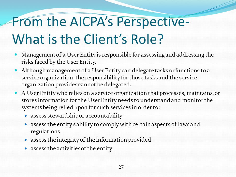 From the AICPA's Perspective- What is the Client's Role