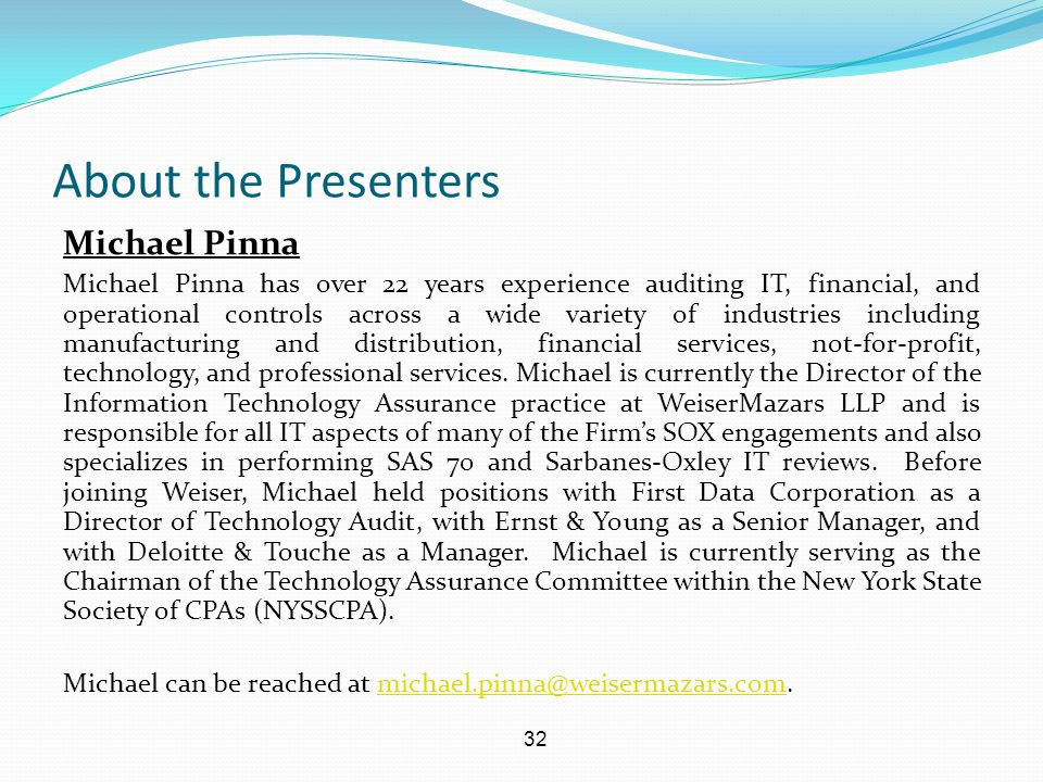 About the Presenters Michael Pinna