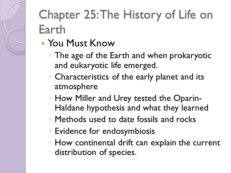 Chapter 25: The History of Life on Earth