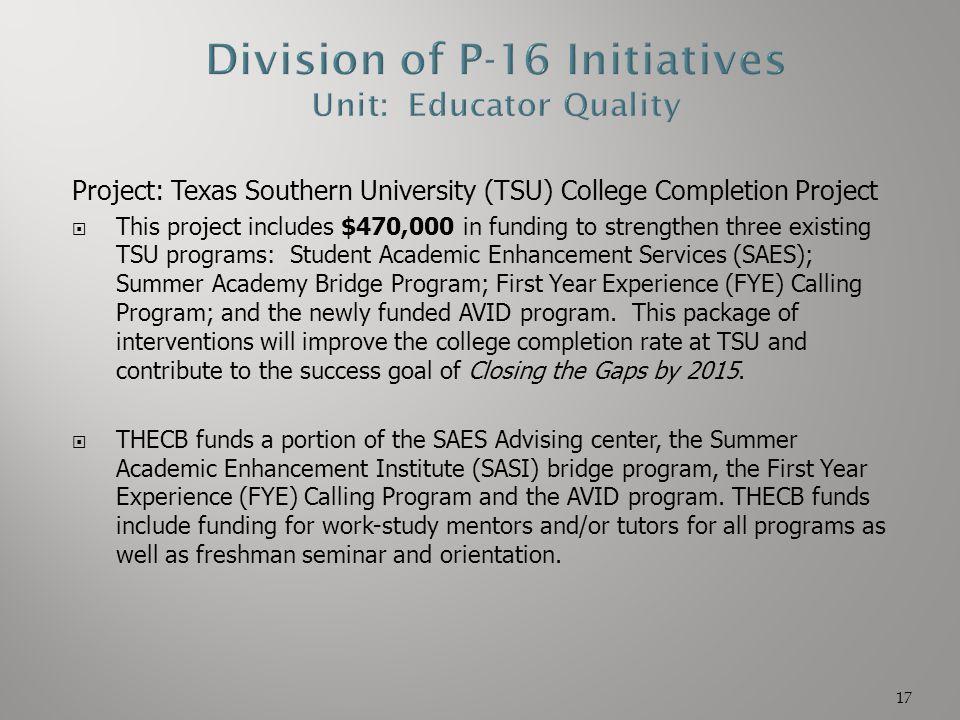 Division of P-16 Initiatives Unit: Educator Quality
