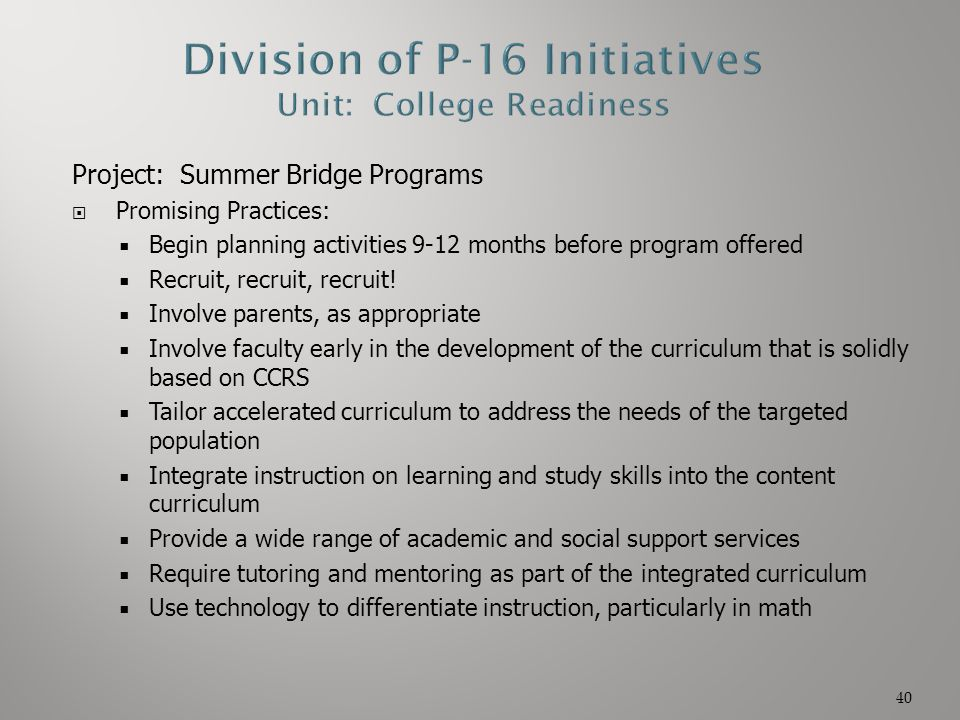 Division of P-16 Initiatives Unit: College Readiness