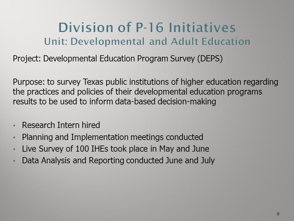 Division of P-16 Initiatives Unit: Developmental and Adult Education