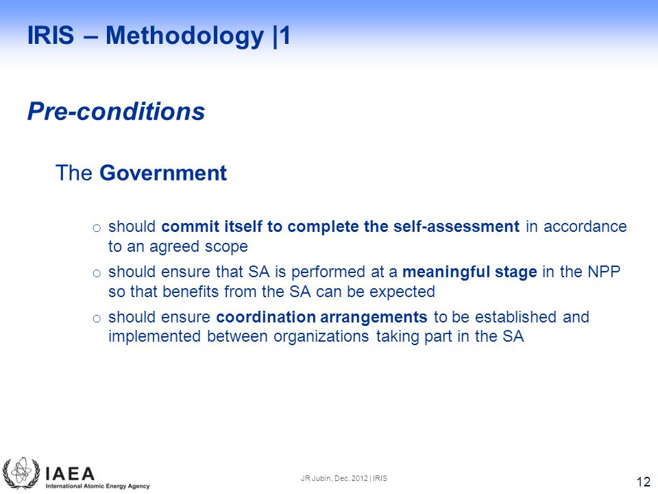 IRIS – Methodology |1 Pre-conditions The Government