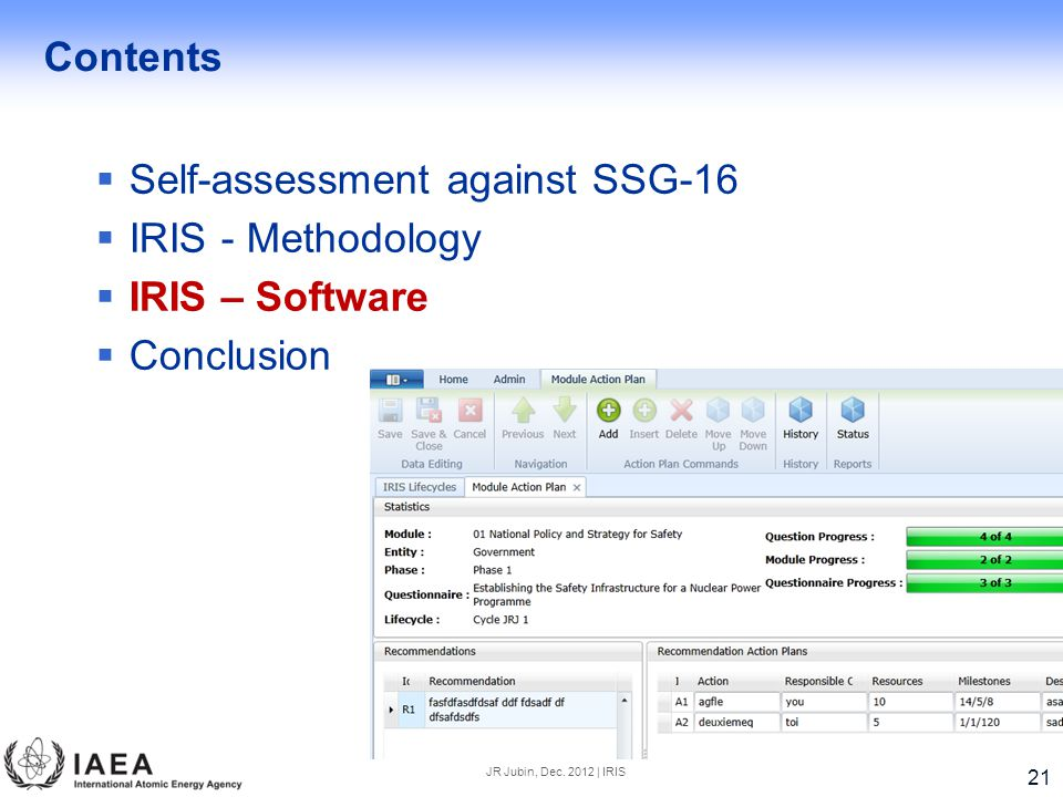Self-assessment against SSG-16 IRIS - Methodology IRIS – Software