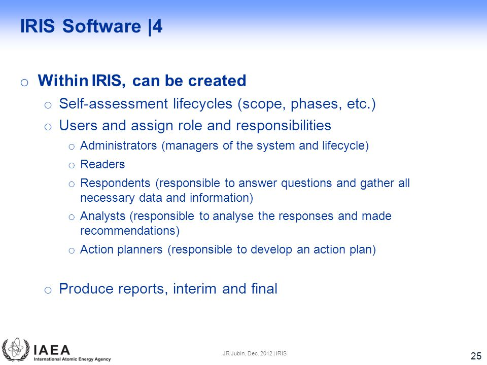 IRIS Software |4 Within IRIS, can be created