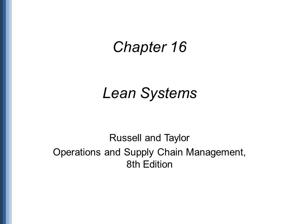 Operations and Supply Chain Management, 8th Edition