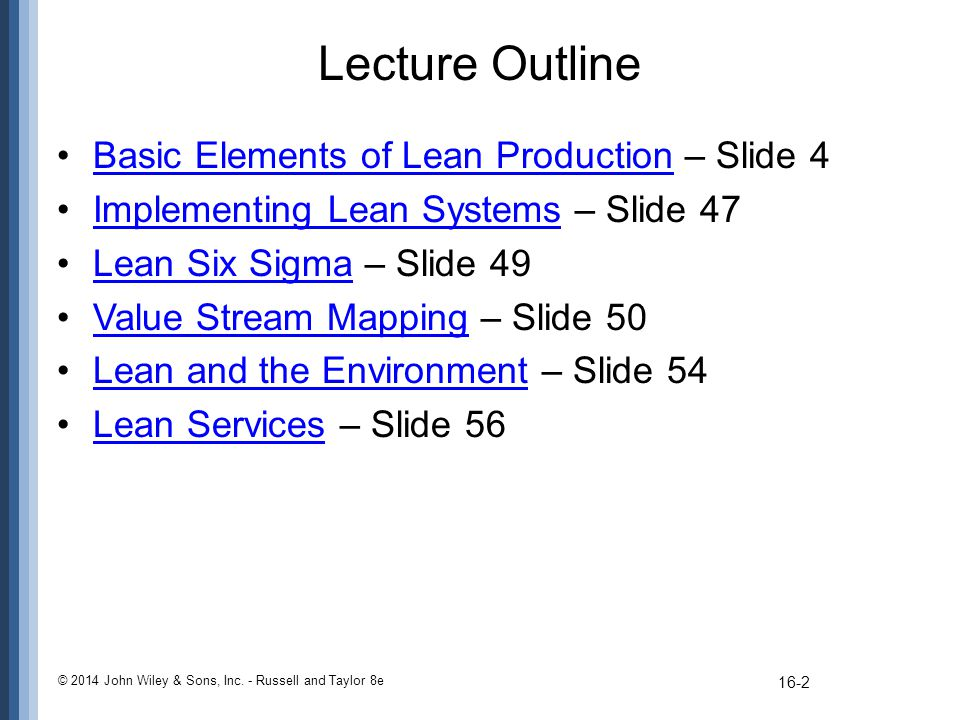Lecture Outline Basic Elements of Lean Production – Slide 4