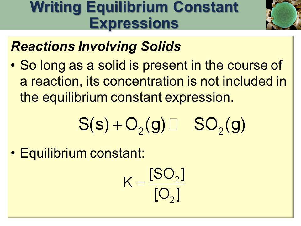 Writing Equilibrium Constant Expressions