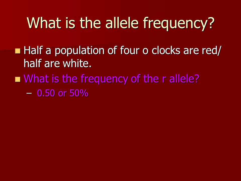 What is the allele frequency