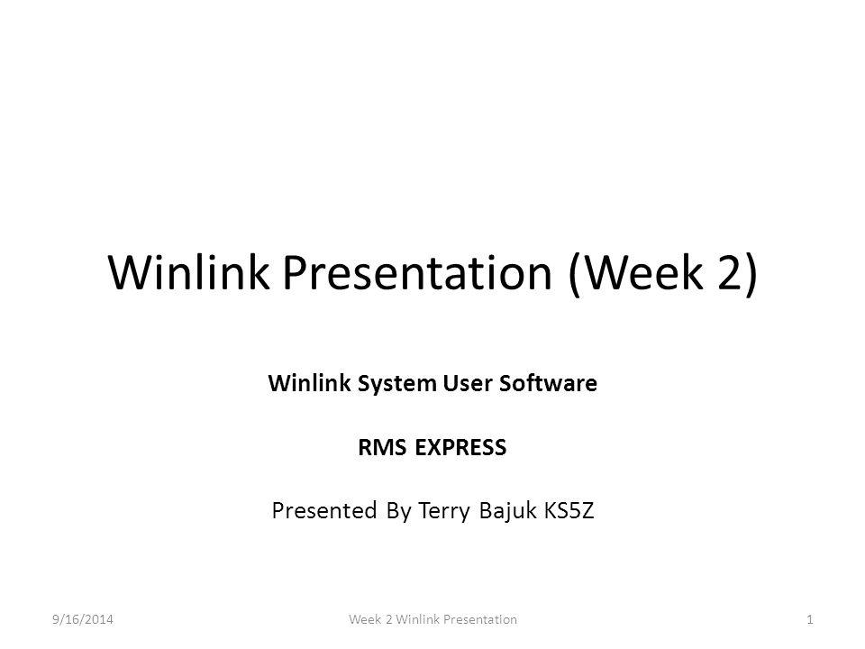 Winlink Presentation (Week 2)