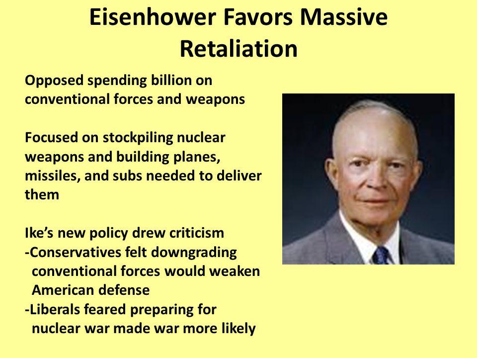 Eisenhower Favors Massive Retaliation
