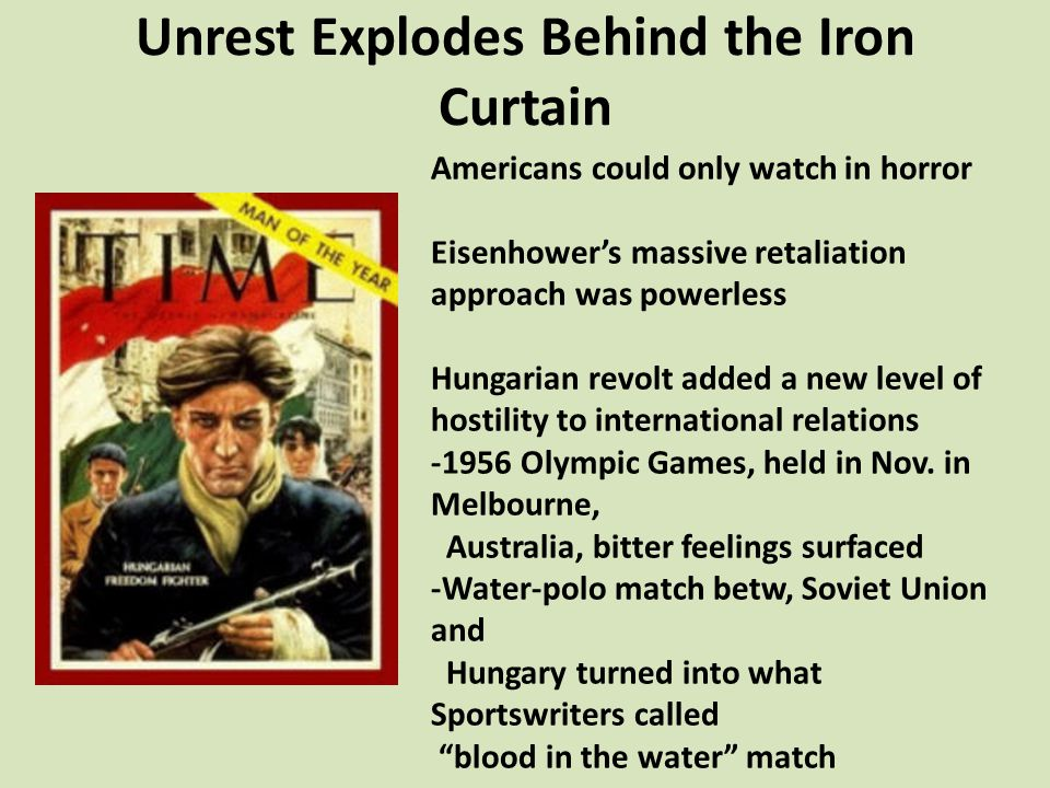 Unrest Explodes Behind the Iron Curtain