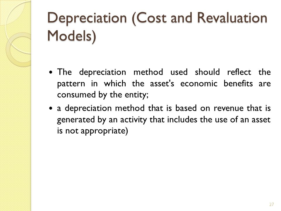 Depreciation (Cost and Revaluation Models)