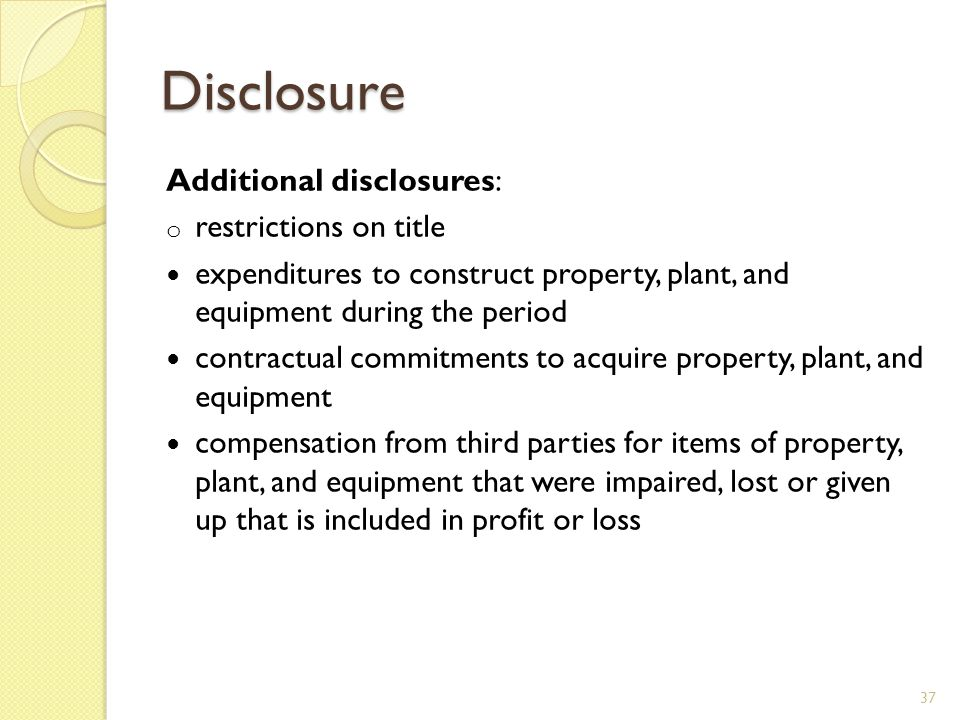 Disclosure Additional disclosures: restrictions on title