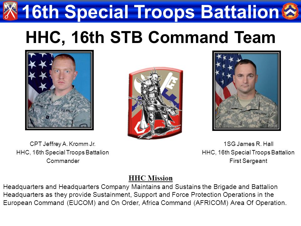 HHC, 16th STB Command Team HHC Mission