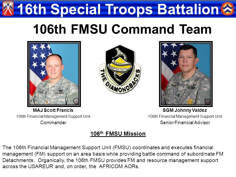 106th FMSU Command Team 106th FMSU Mission