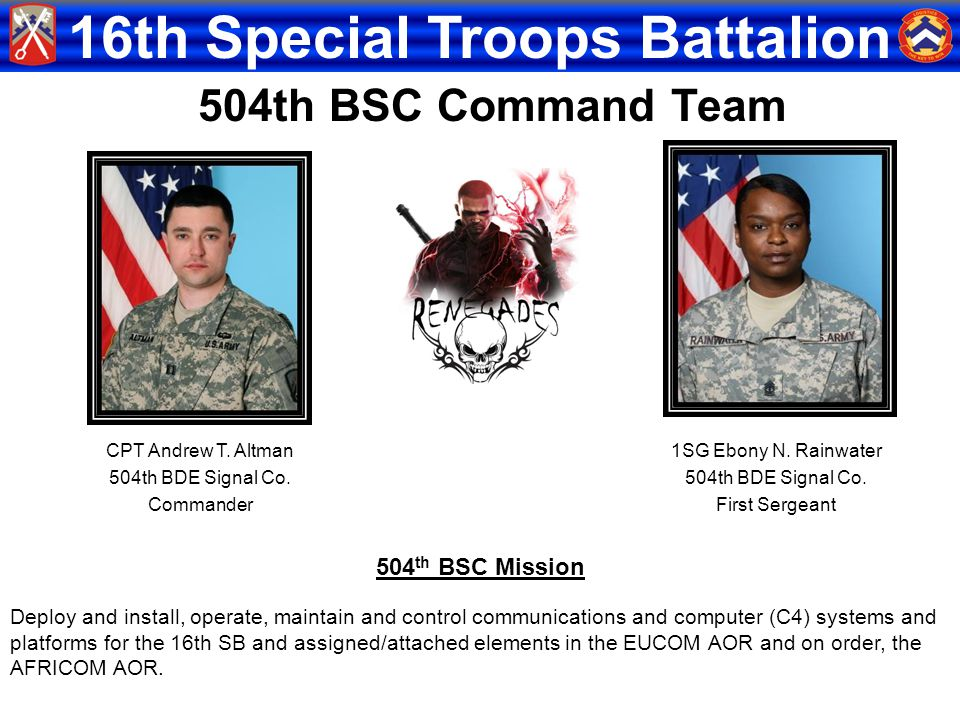 504th BSC Command Team 504th BSC Mission