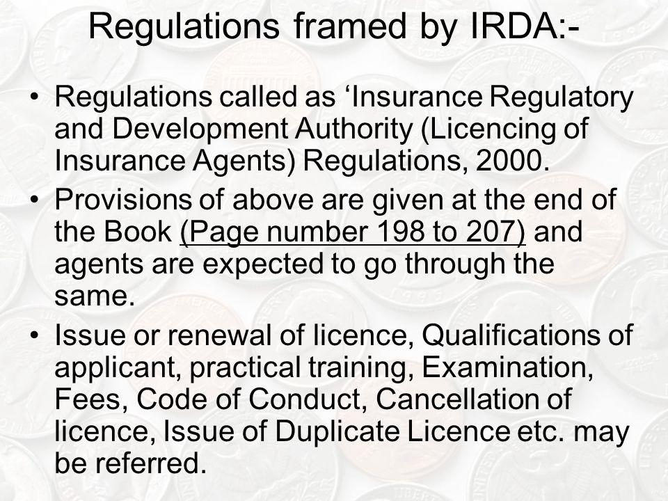 Regulations framed by IRDA:-