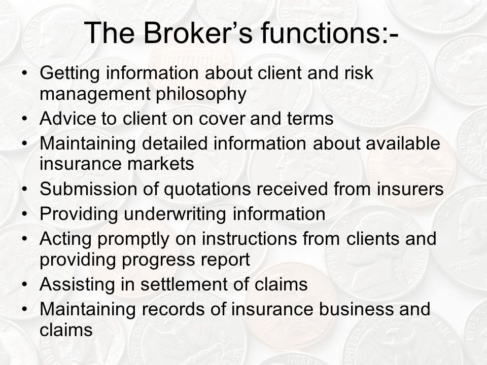 The Broker's functions:-