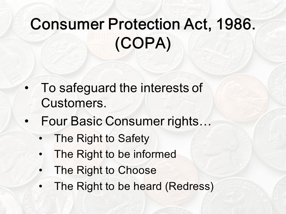 Consumer Protection Act, 1986. (COPA)