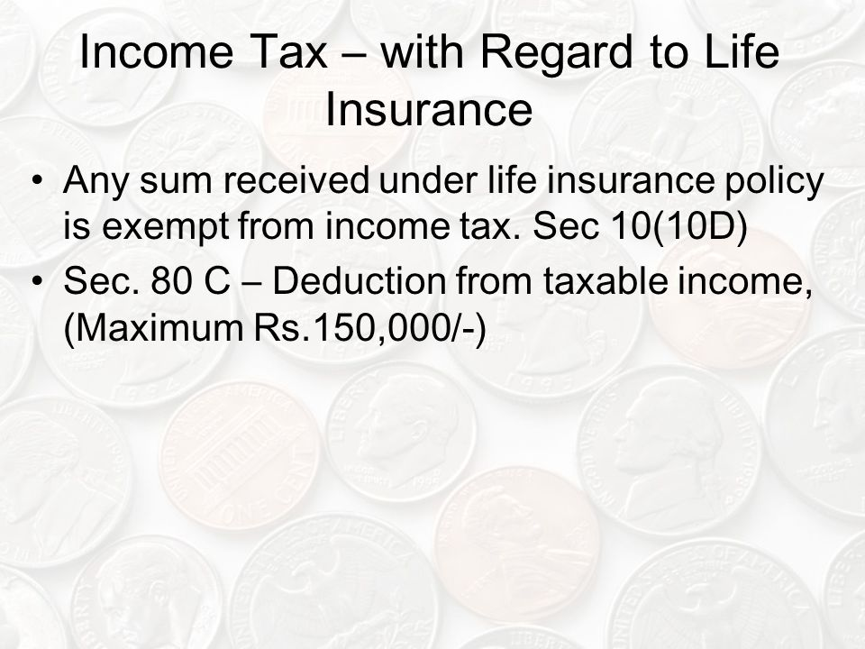 Income Tax – with Regard to Life Insurance