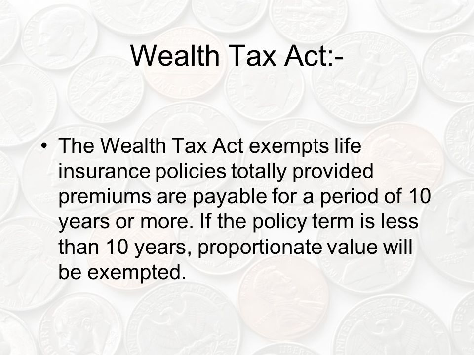 Wealth Tax Act:-