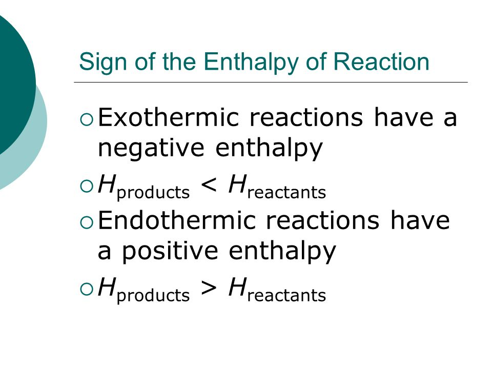 Sign of the Enthalpy of Reaction