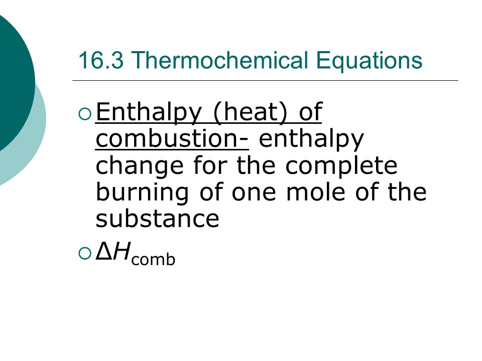 16.3 Thermochemical Equations
