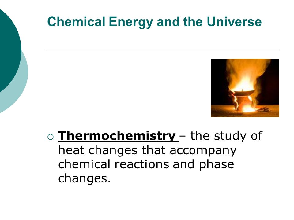 Chemical Energy and the Universe