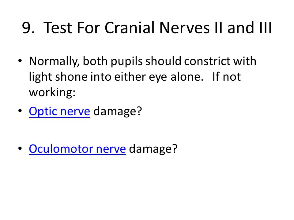 9. Test For Cranial Nerves II and III