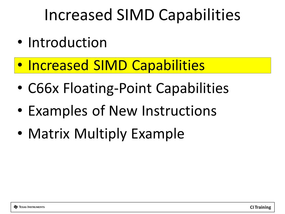 Increased SIMD Capabilities