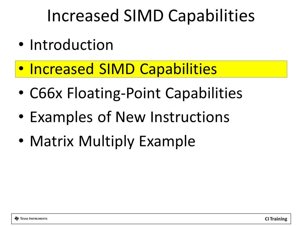 Increased SIMD Capabilities