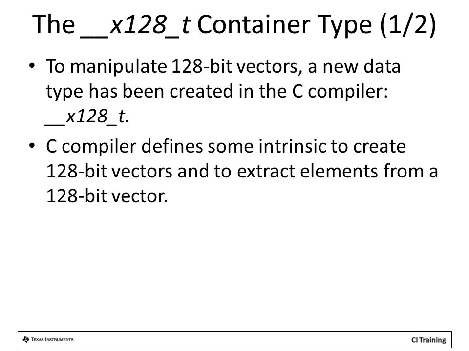The __x128_t Container Type (1/2)