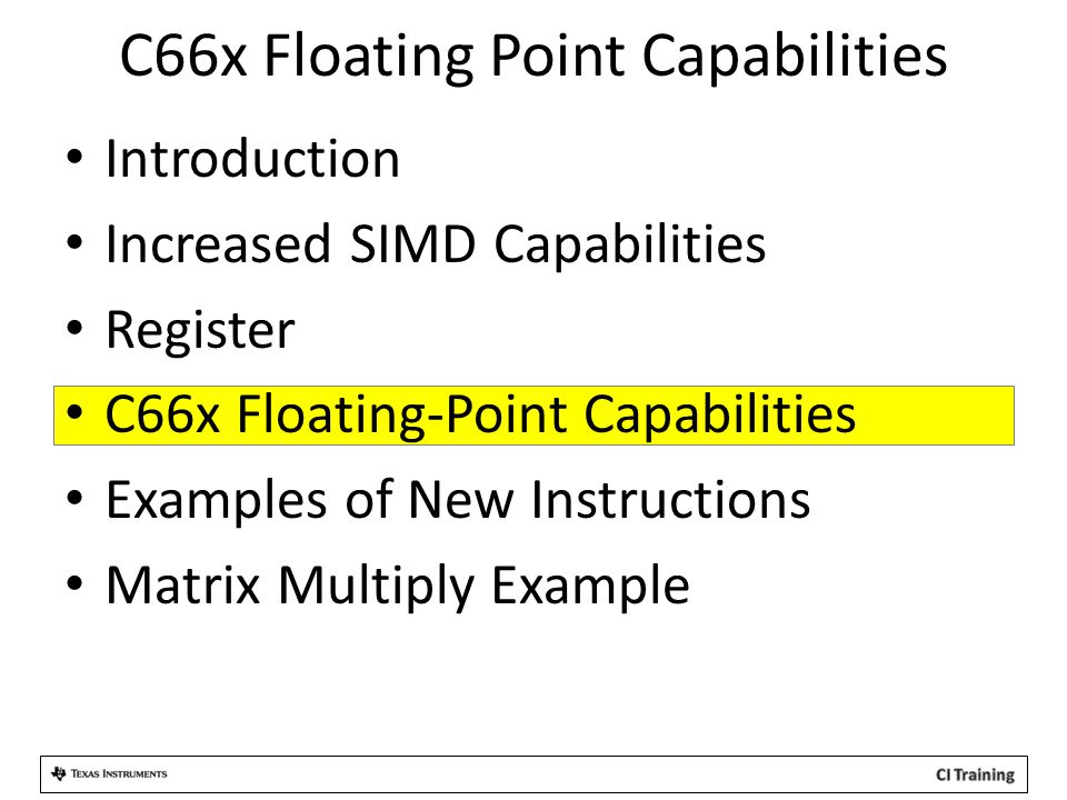C66x Floating Point Capabilities
