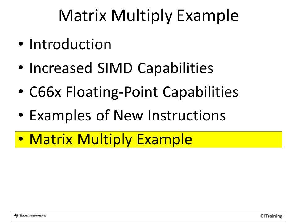 Matrix Multiply Example
